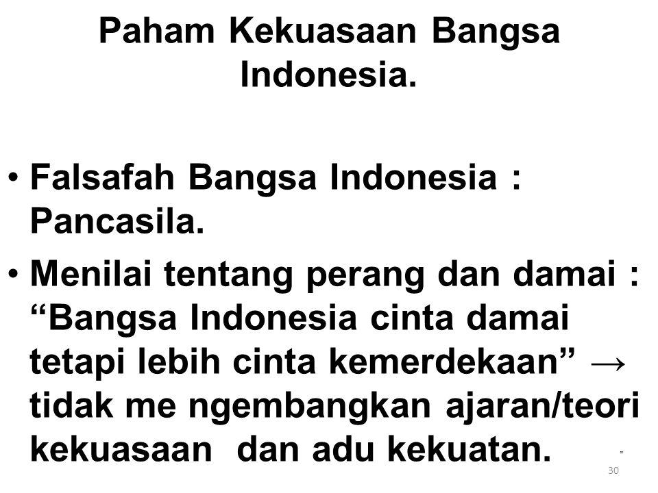 Paham Kekuasaan Bangsa Indonesia.