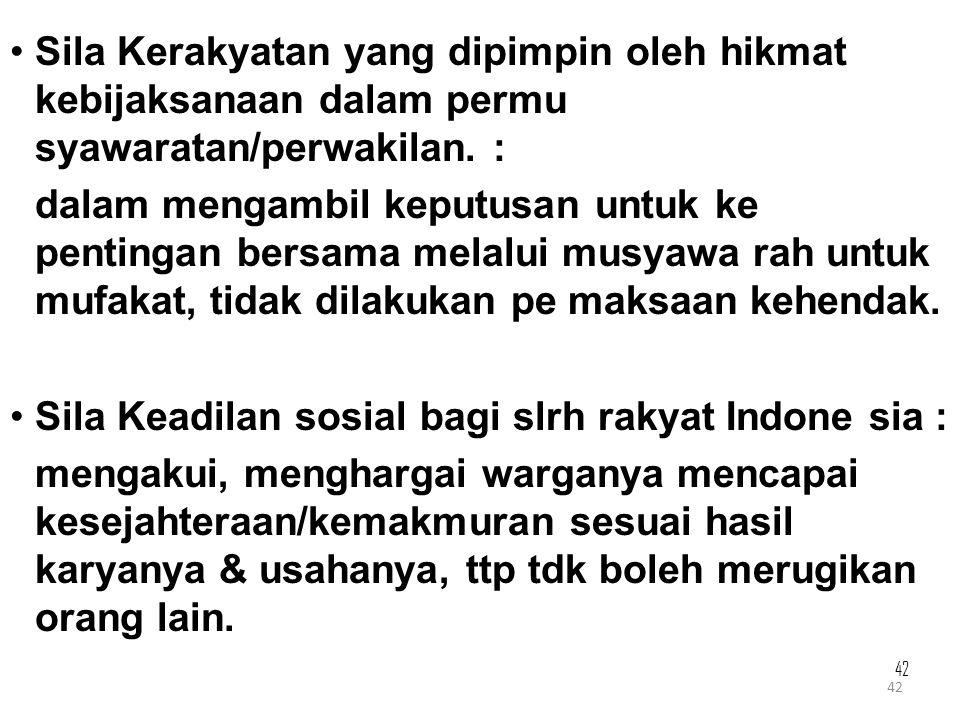 Sila Keadilan sosial bagi slrh rakyat Indone sia :