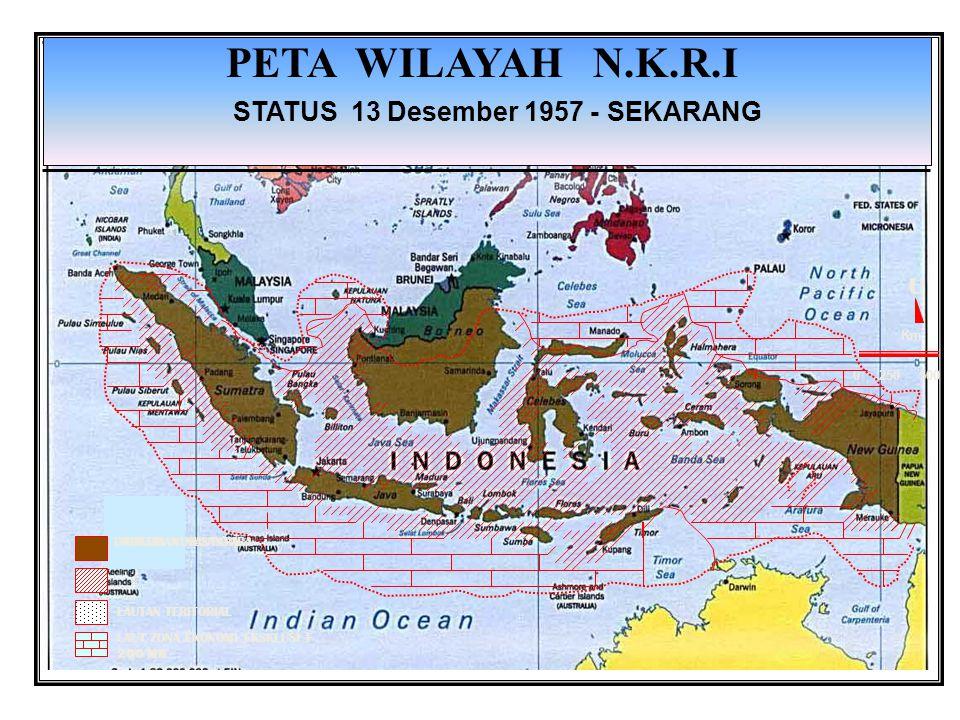 PETA WILAYAH N.K.R.I STATUS 13 Desember 1957 - SEKARANG U Km 0 250 500