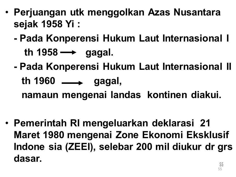 Perjuangan utk menggolkan Azas Nusantara sejak 1958 Yi :