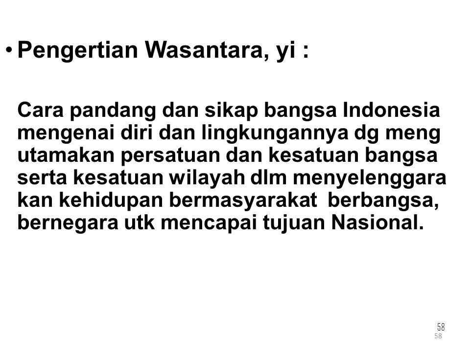 Pengertian Wasantara, yi :