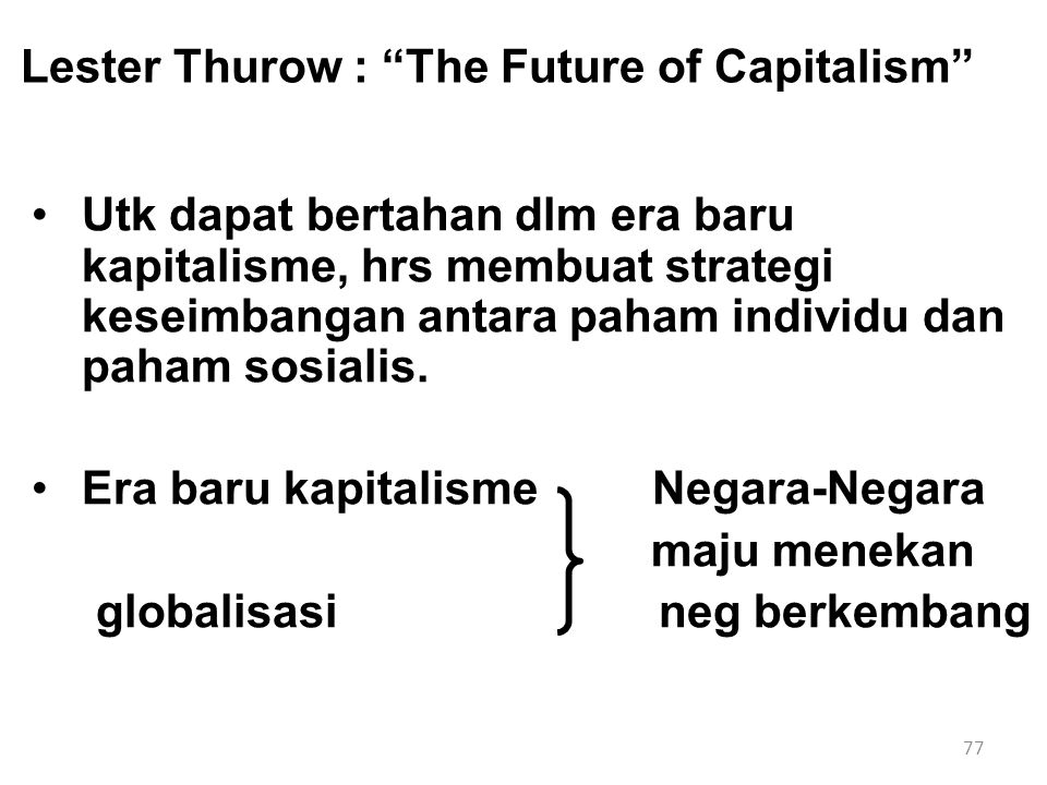 Lester Thurow : The Future of Capitalism