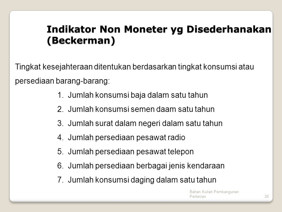 Indikator Non Moneter yg Disederhanakan (Beckerman)