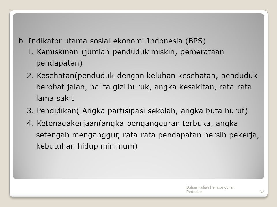 b. Indikator utama sosial ekonomi Indonesia (BPS) 1