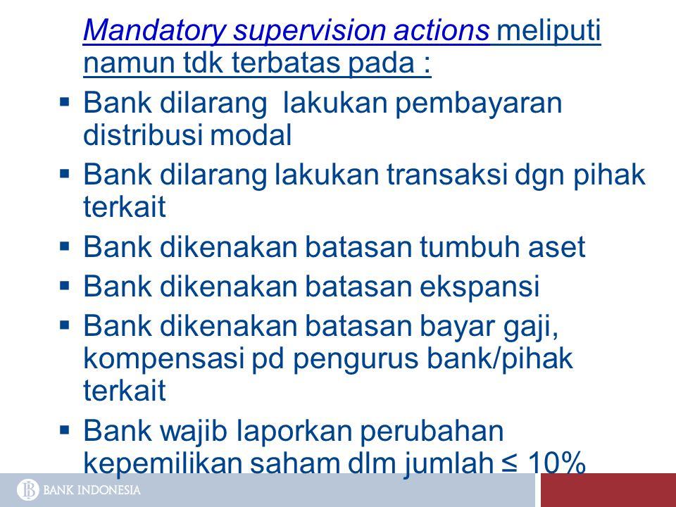Mandatory supervision actions meliputi namun tdk terbatas pada :