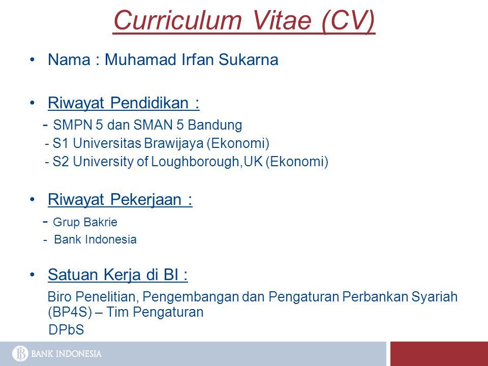 Curriculum Vitae (CV) Nama : Muhamad Irfan Sukarna