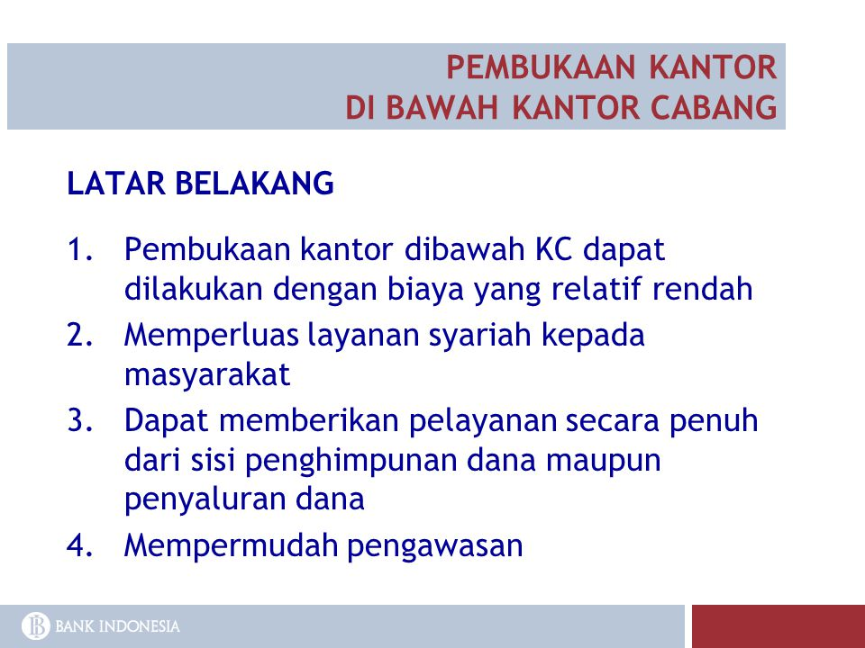 PEMBUKAAN KANTOR DI BAWAH KANTOR CABANG