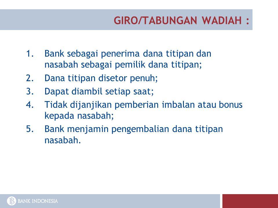 GIRO/TABUNGAN WADIAH :