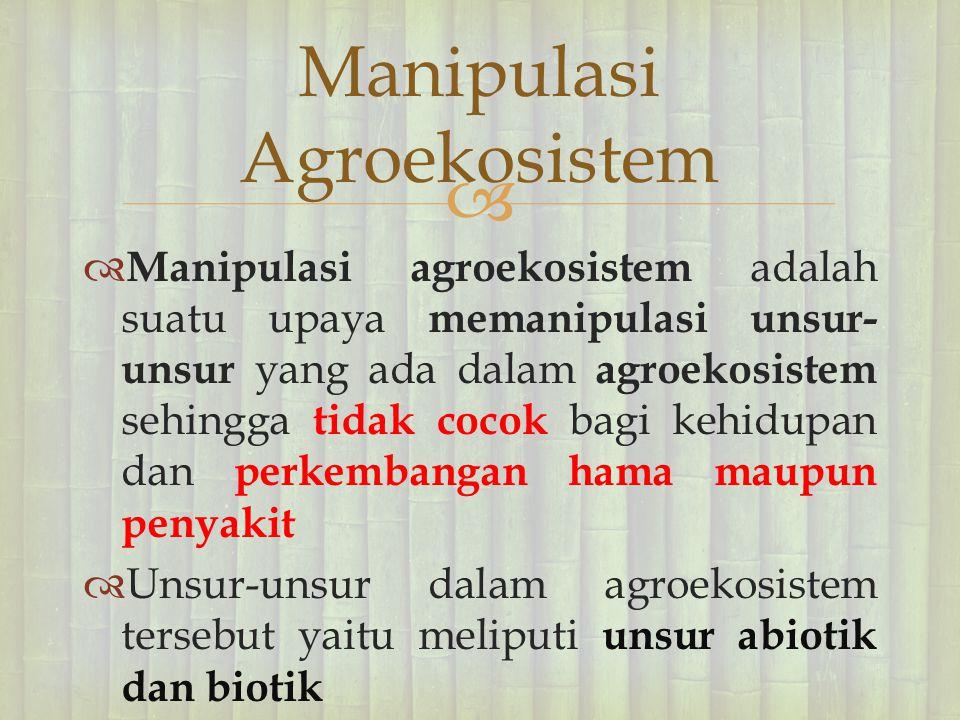 Manipulasi Agroekosistem
