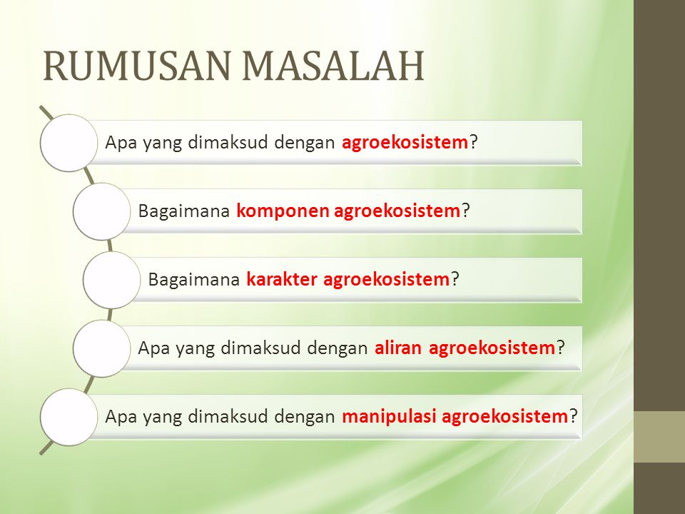 RUMUSAN MASALAH Apa yang dimaksud dengan agroekosistem