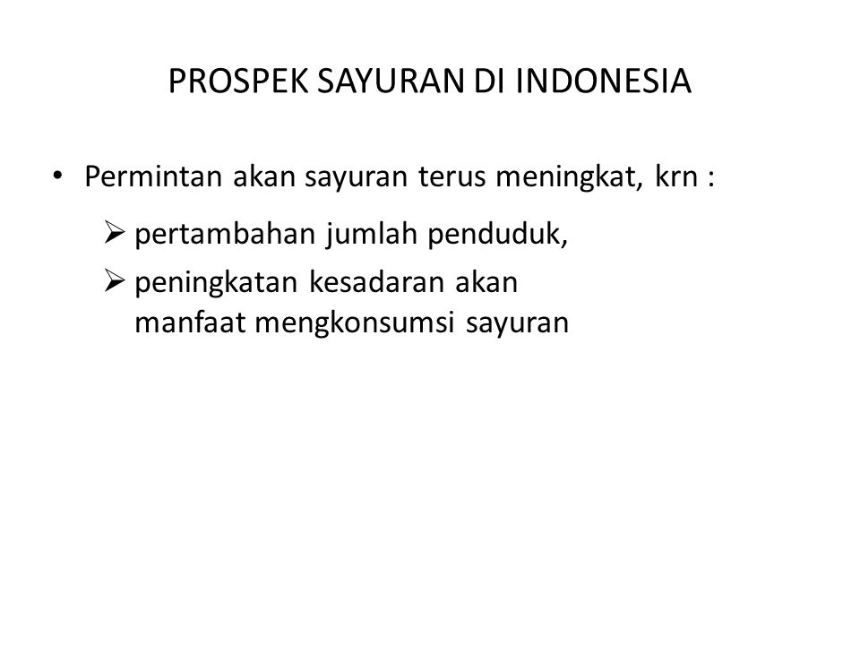 PROSPEK SAYURAN DI INDONESIA