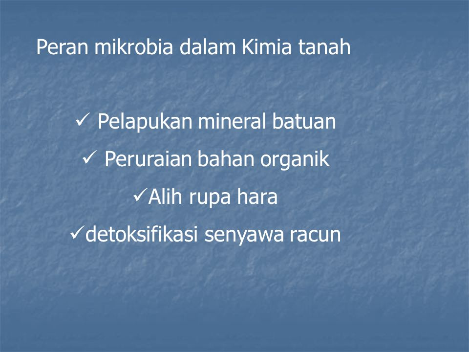 Peran mikrobia dalam Kimia tanah