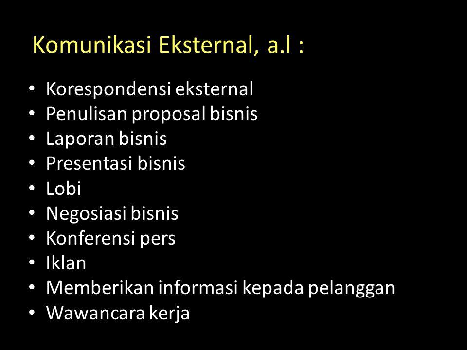 Komunikasi Eksternal, a.l :