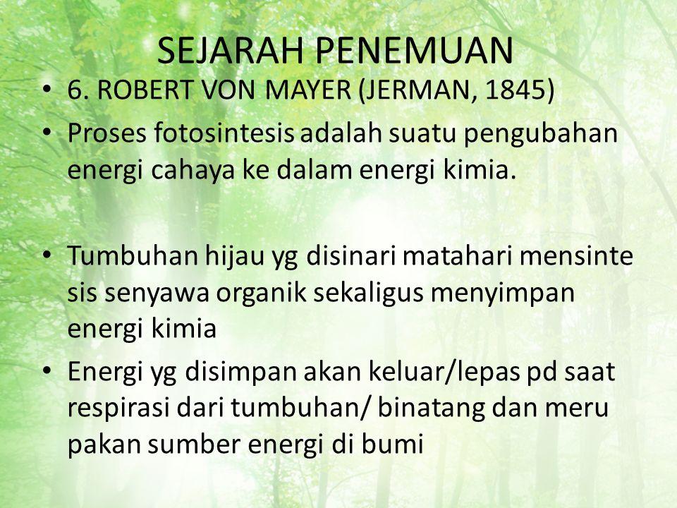SEJARAH PENEMUAN 6. ROBERT VON MAYER (JERMAN, 1845)