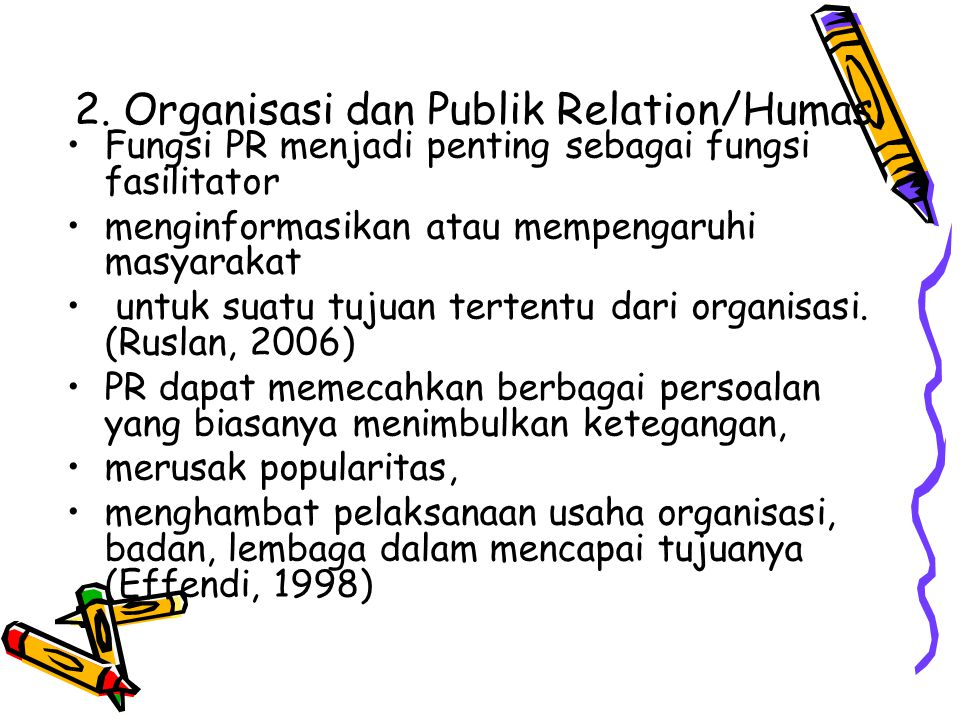 2. Organisasi dan Publik Relation/Humas