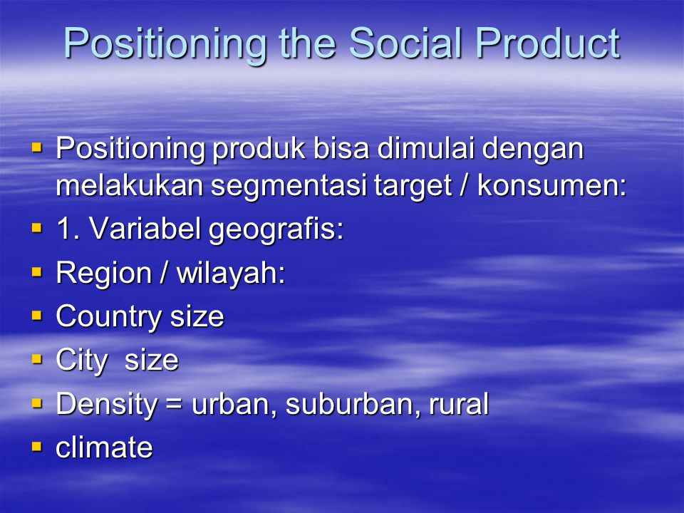 Positioning the Social Product