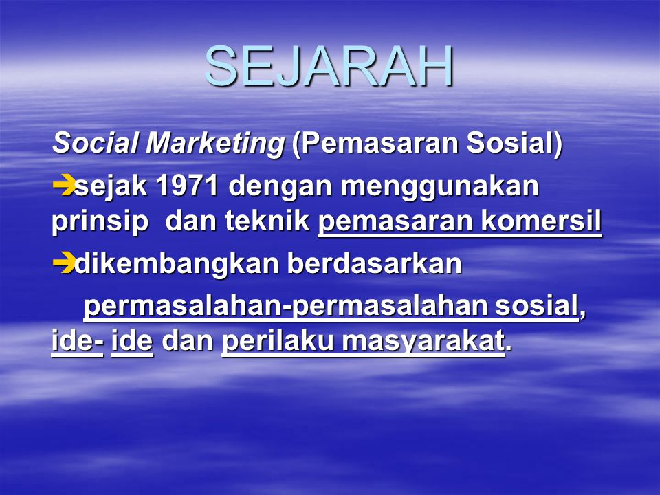 SEJARAH Social Marketing (Pemasaran Sosial)