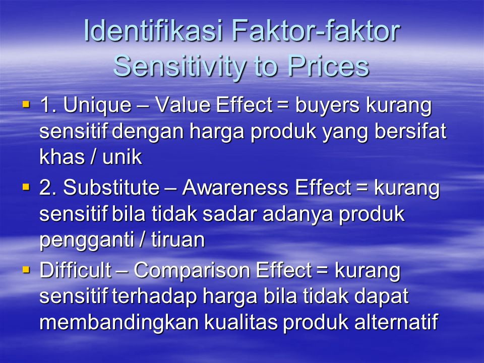 Identifikasi Faktor-faktor Sensitivity to Prices