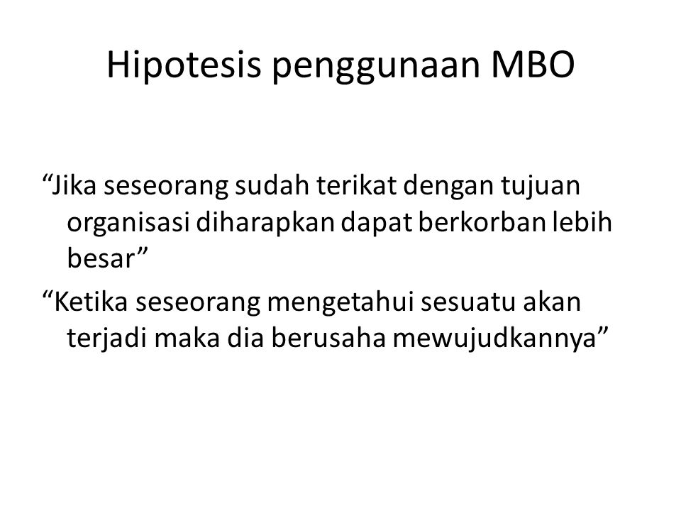 Hipotesis penggunaan MBO
