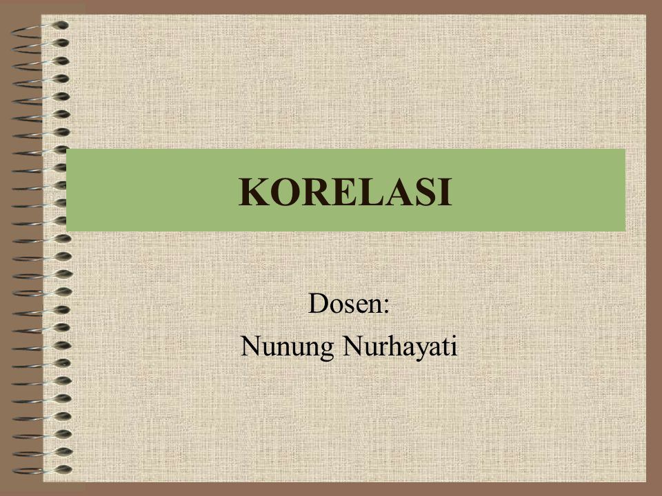 Dosen: Nunung Nurhayati