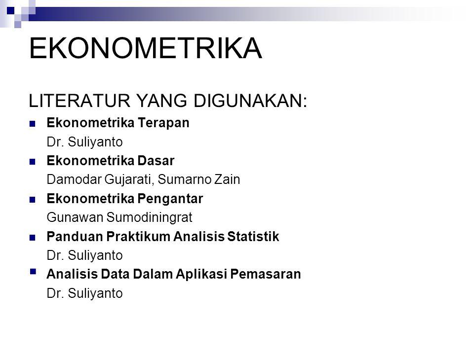 EKONOMETRIKA LITERATUR YANG DIGUNAKAN: Ekonometrika Terapan