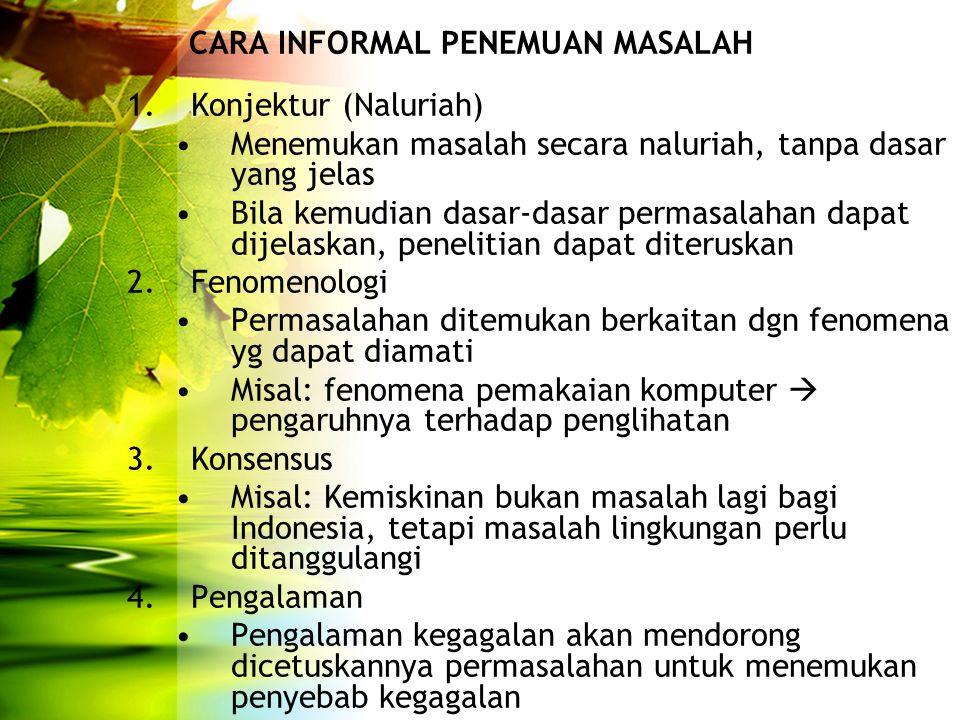 CARA INFORMAL PENEMUAN MASALAH
