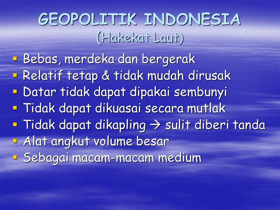 GEOPOLITIK INDONESIA (Hakekat Laut)