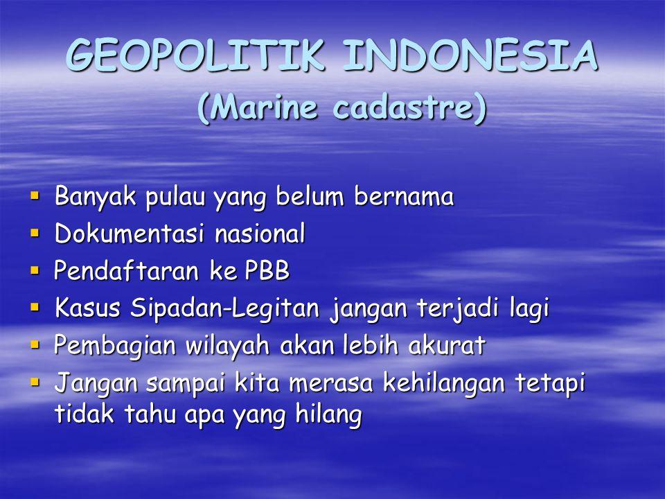 GEOPOLITIK INDONESIA (Marine cadastre)