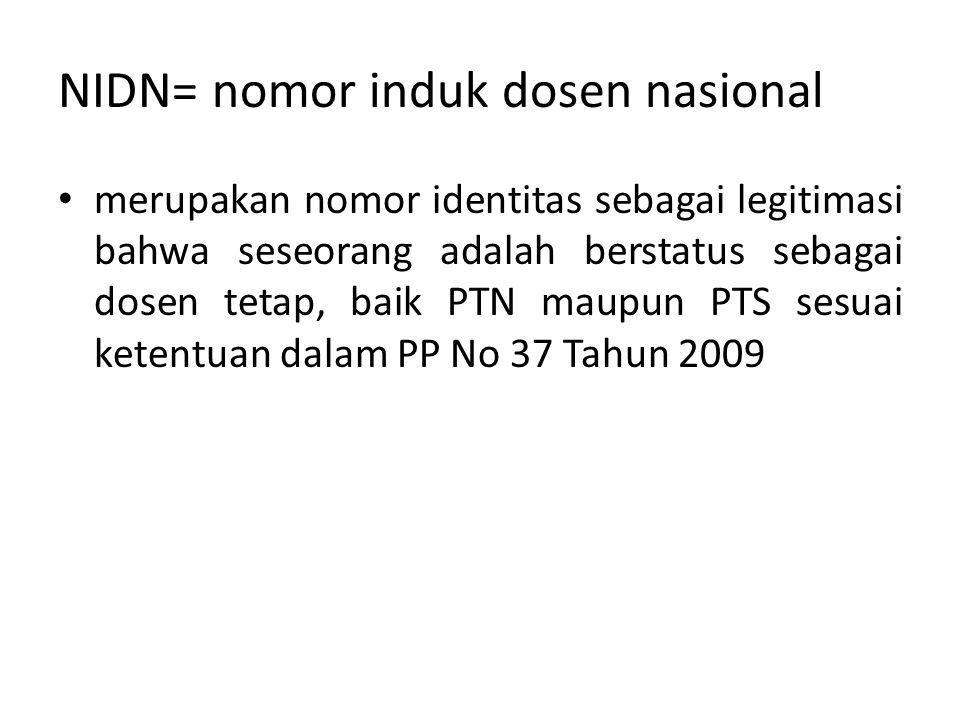 NIDN= nomor induk dosen nasional