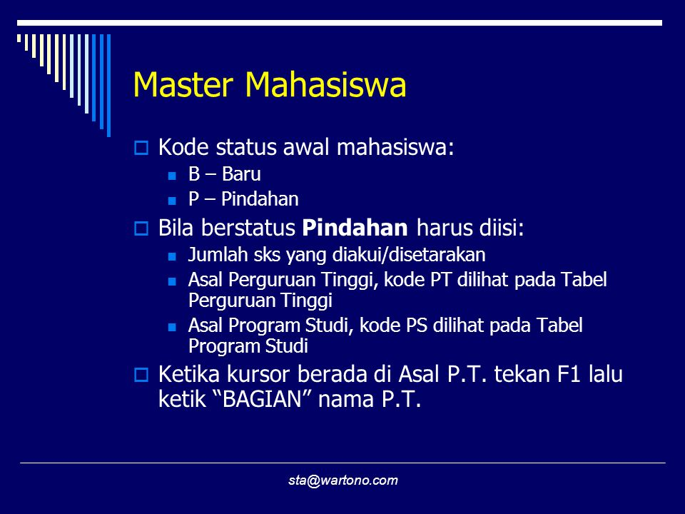 Master Mahasiswa Kode status awal mahasiswa:
