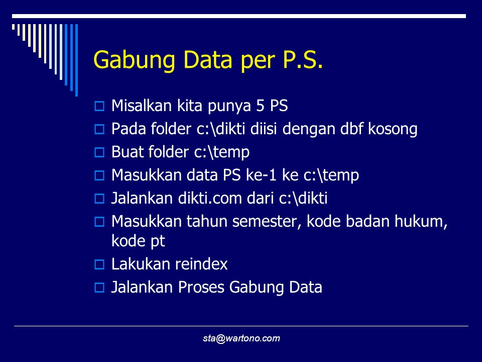 Gabung Data per P.S. Misalkan kita punya 5 PS