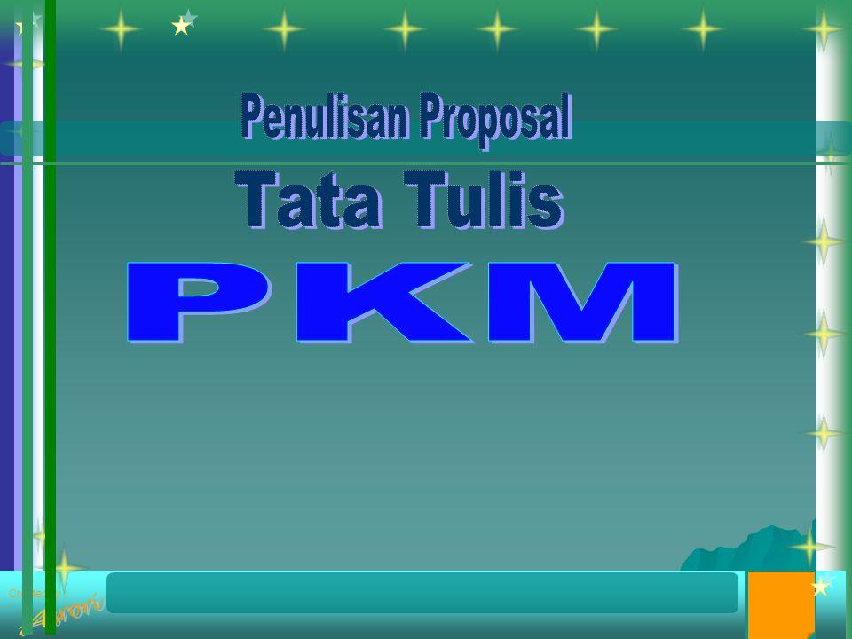 Penulisan Proposal Tata Tulis PKM