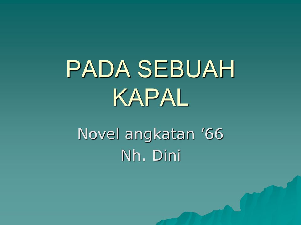 Novel angkatan '66 Nh. Dini