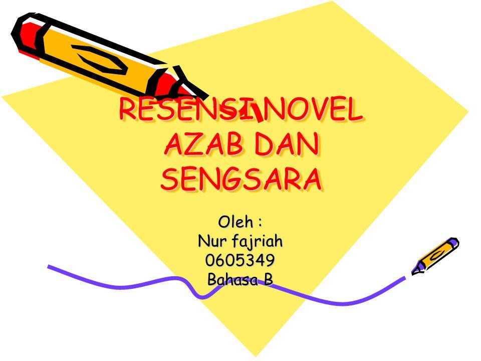 RESENSI NOVEL AZAB DAN SENGSARA