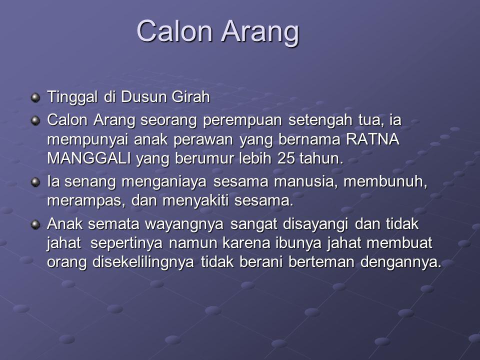 Calon Arang Tinggal di Dusun Girah
