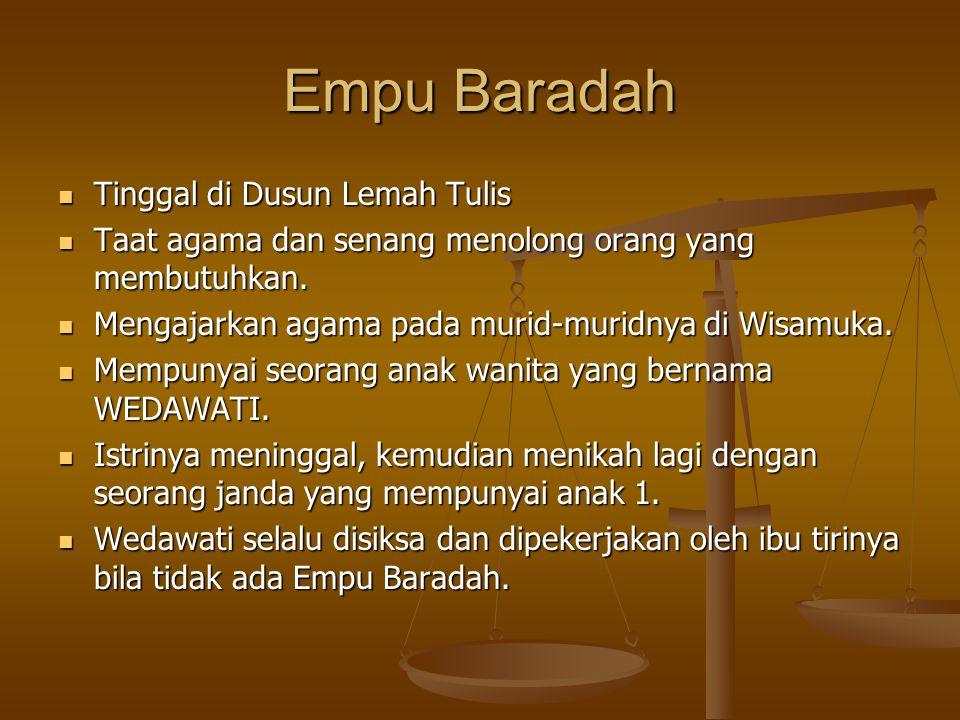Empu Baradah Tinggal di Dusun Lemah Tulis