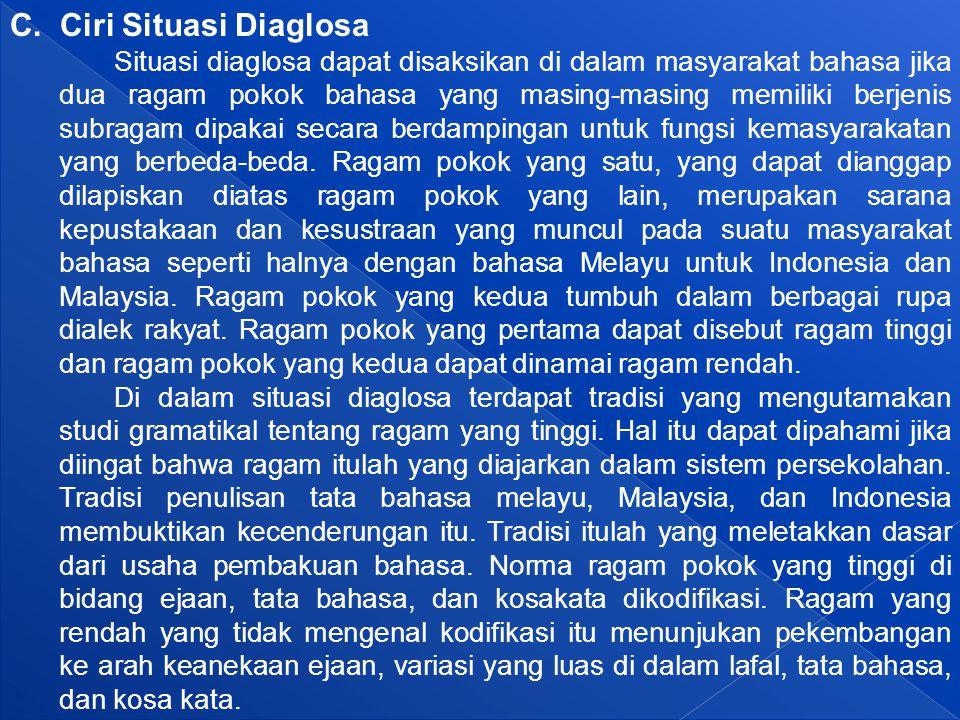 C. Ciri Situasi Diaglosa
