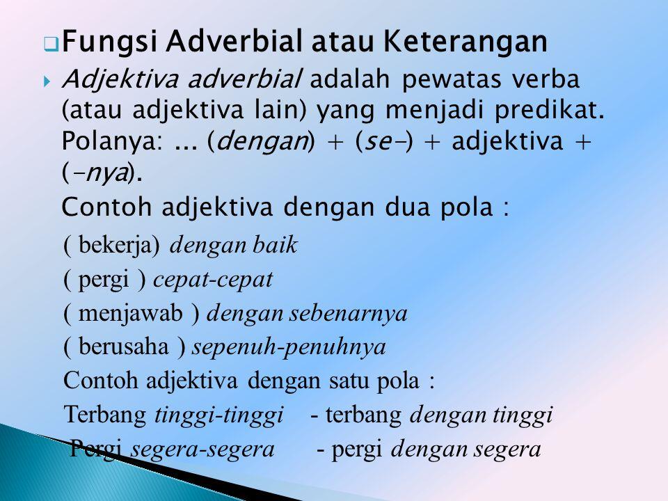 Fungsi Adverbial atau Keterangan