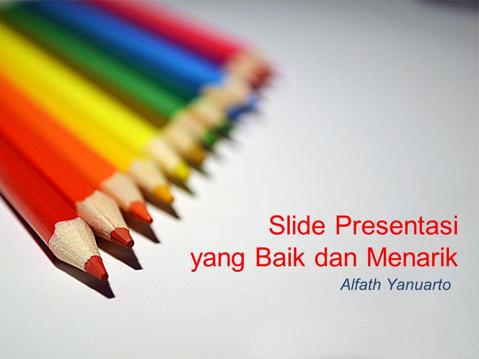 Slide Presentasi yang Baik dan Menarik