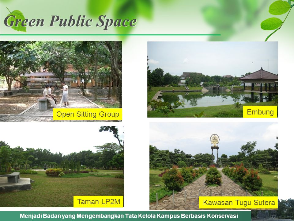 Green Public Space Embung Open Sitting Group Taman LP2M