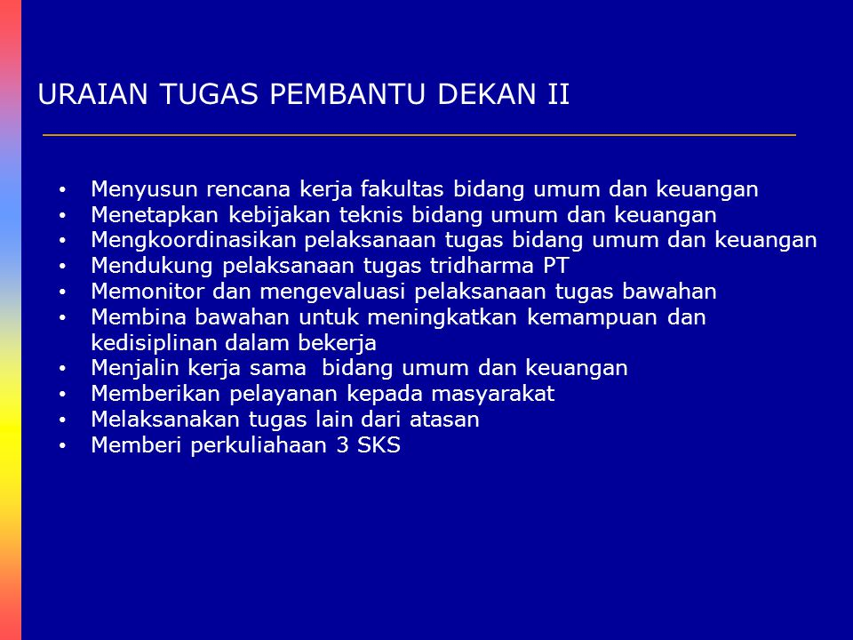 URAIAN TUGAS PEMBANTU DEKAN III