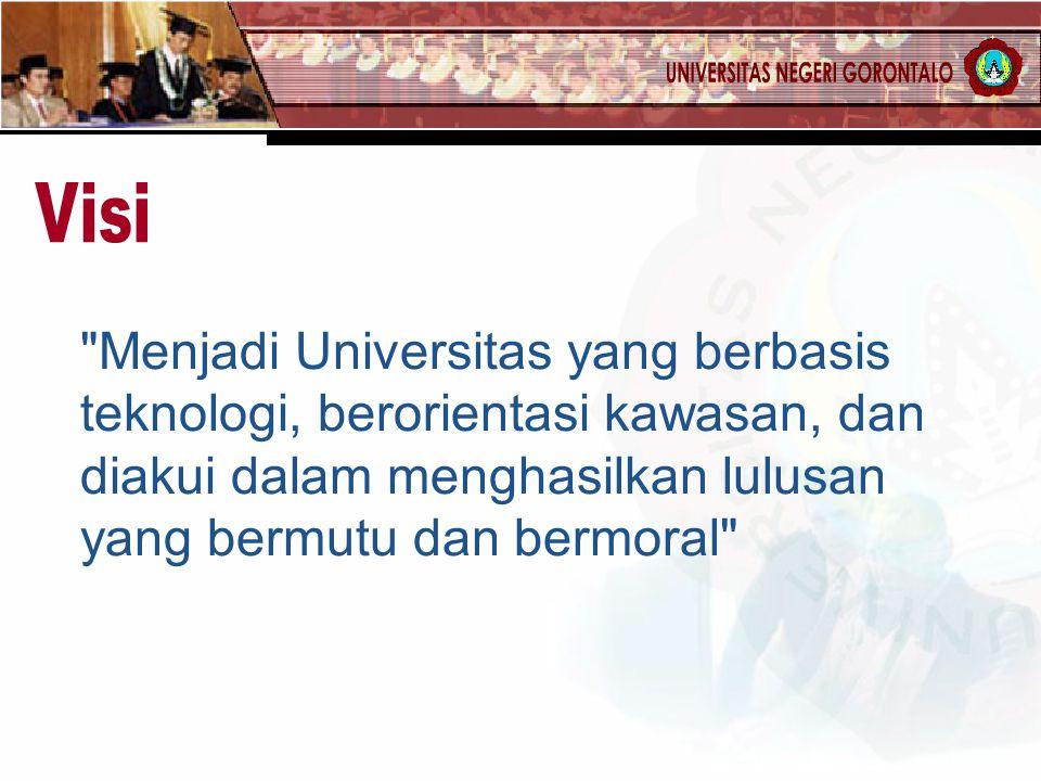 Visi Menjadi Universitas yang berbasis teknologi, berorientasi kawasan, dan diakui dalam menghasilkan lulusan yang bermutu dan bermoral