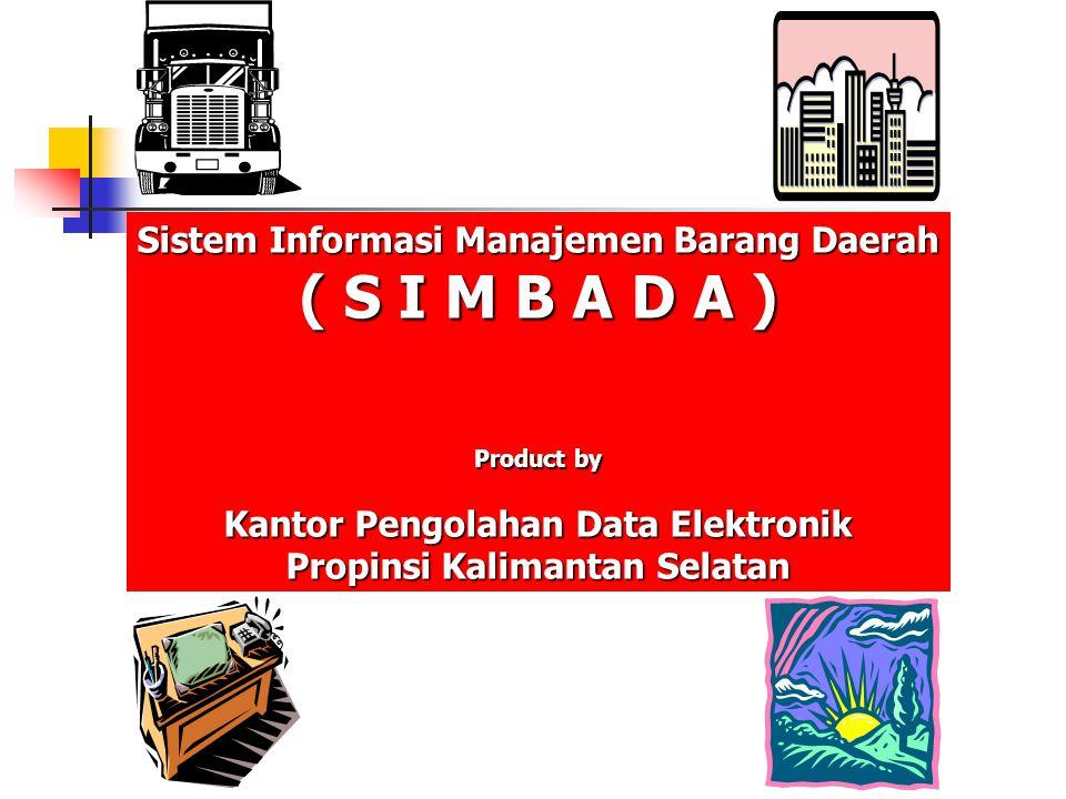 ( S I M B A D A ) Sistem Informasi Manajemen Barang Daerah