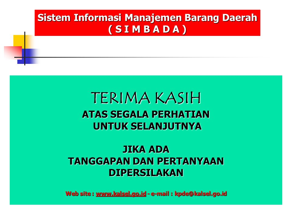 TERIMA KASIH Sistem Informasi Manajemen Barang Daerah