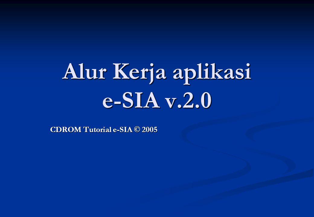 Alur Kerja aplikasi e-SIA v.2.0