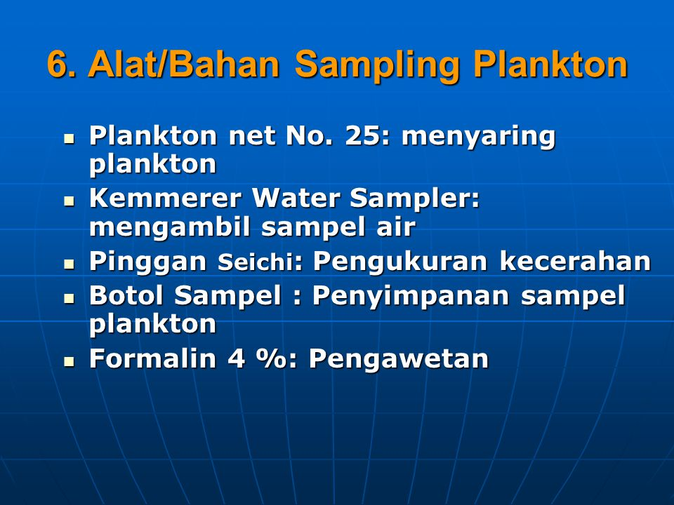 6. Alat/Bahan Sampling Plankton