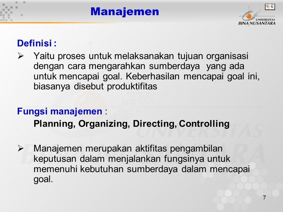 Manajemen Definisi :
