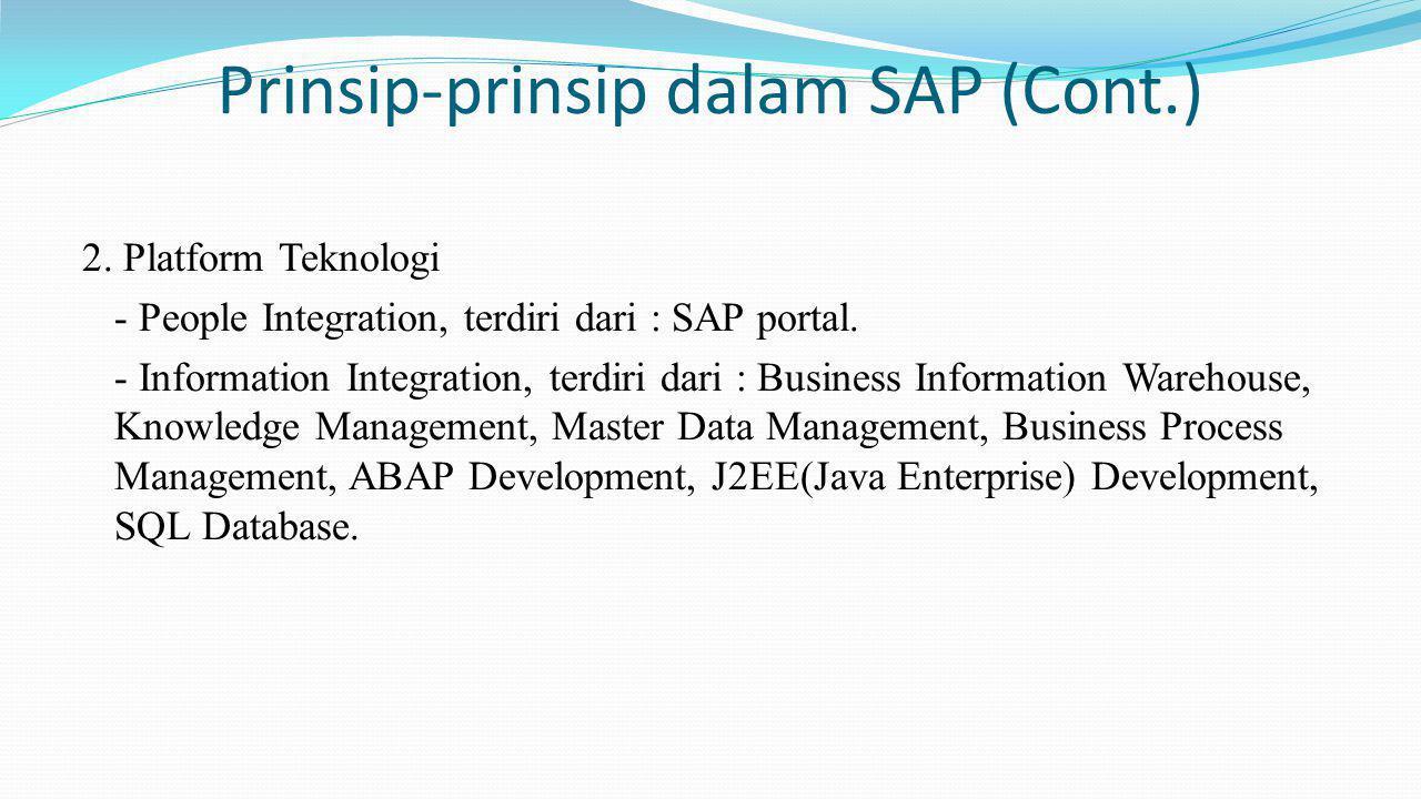 Prinsip-prinsip dalam SAP (Cont.)