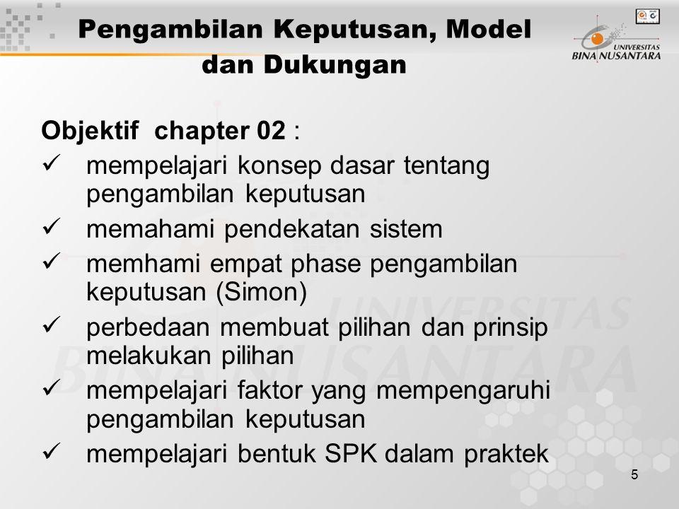 Pengambilan Keputusan, Model dan Dukungan