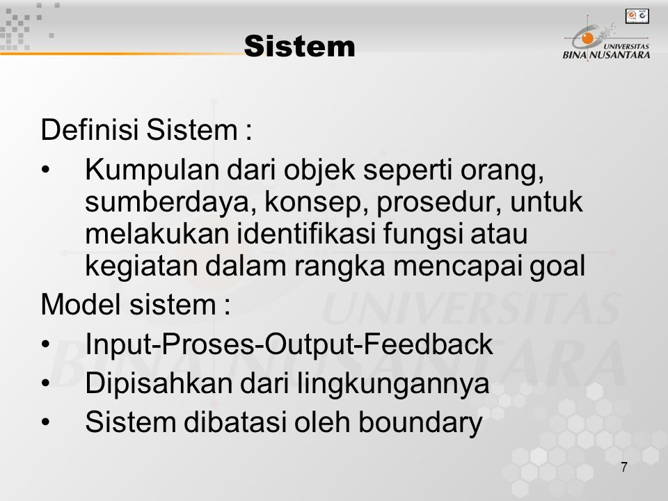 Sistem Definisi Sistem :